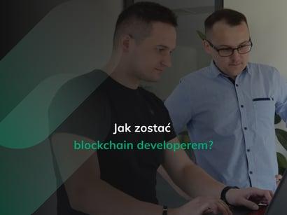 jak zostać blockchain developerem?